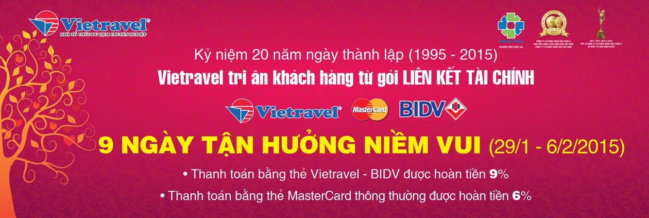 Vietravel gia tăng tối đa lợi ích khách hàng thông qua chương trình liên kết với MasterCard và BIDV