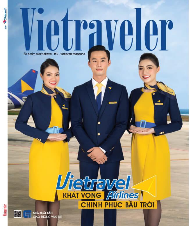 Vietravel Airlines khát vọng chinh phục bầu trời