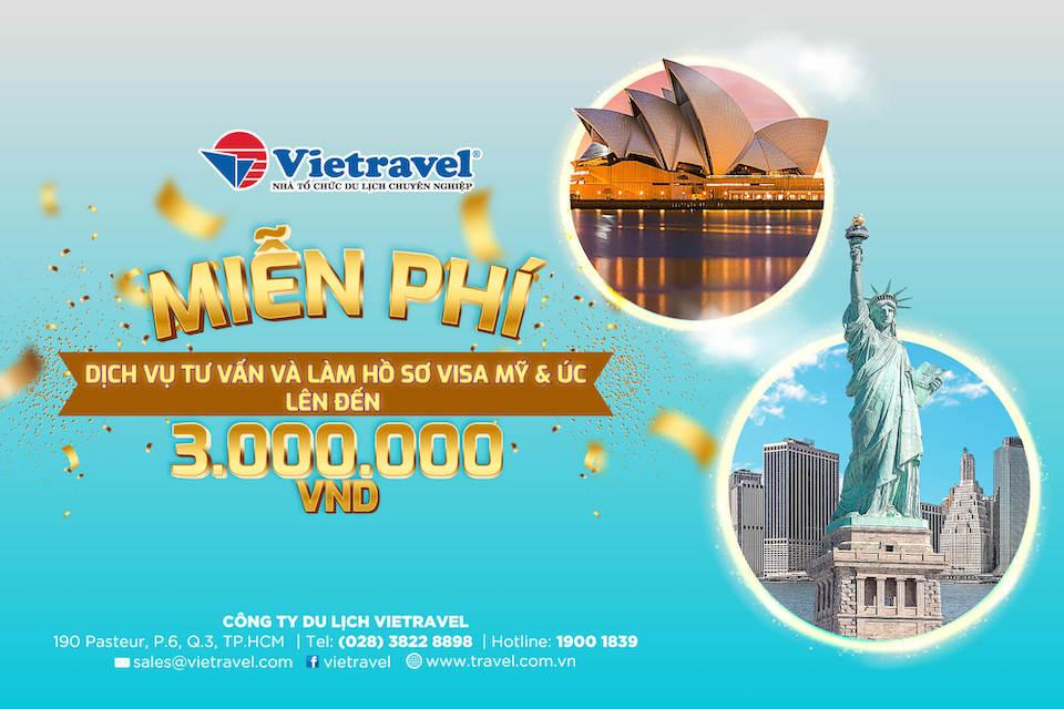 Vietravel miễn phí Dịch vụ tư vấn và làm hồ sơ Visa Mỹ & Úc