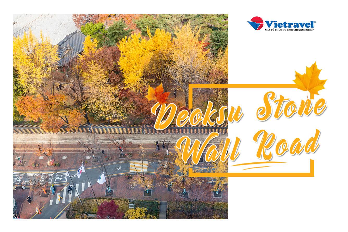 7. Deoksu Stone Wall Road (Hàn Quốc)