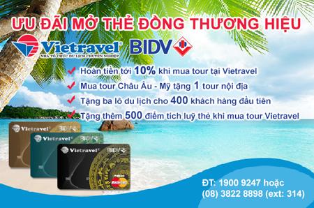 Hoàn tiền tour 10% cho thẻ đồng thương hiệu Vietravel - BIDV