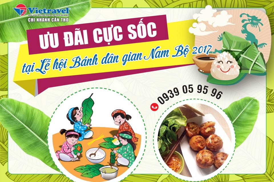 Vietravel Cần Thơ - 5 năm đồng hành cùng Lễ hội Bánh dân gian Nam Bộ