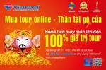 Mua tour online tại Vietravel để nhận hoàn tiền lớn