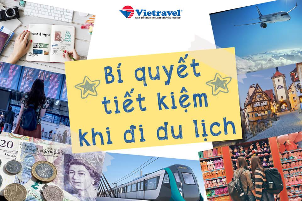 Bí quyết tiết kiệm khi đi du lịch