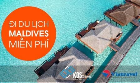 Cơ hội du lịch Maldives miễn phí