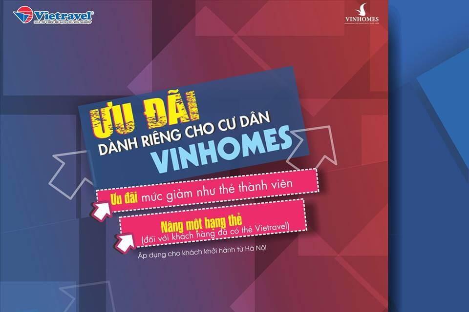 Bất ngờ lớn với ưu đãi lên tới 1.500.000 VND dành riêng cho cư dân vinhomes - chỉ có tại Vietravel Hà Nội